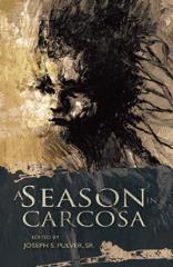 Season in Carcosa, A