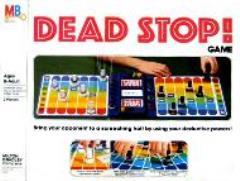 Dead Stop!