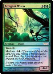 Arrogant Wurm (Foil)