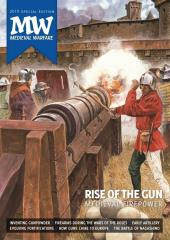 """2019 Special Edition """"Rise of the Gun, Inventing Gunpowder, How Guns Came to Europe"""""""