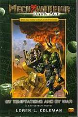 Mechwarrior Dark Age - By Temptations and By War