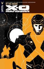 X-O Manowar Vol. 1 - By the Sword