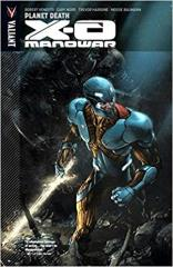 X-O Manowar Vol. 3 - Planet Death