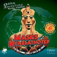 Masks of Nyarlathotep - 6 CD set w/Prop Documents