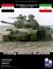 Mud, Blood & Steel - The Battle of Hoveyzeh January 5-7, 1981