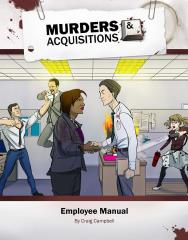 Murders & Acquisitions - Employee Manual