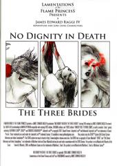 No Dignity in Death - The Three Brides