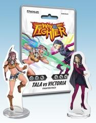 Way of the Fighter - Tala vs Victoria