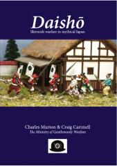 Daisho - Skirmish Warfare in Mythical Japan