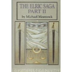 Elric Saga, The - Part II (Book Club Edition)