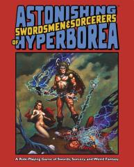 Astonishing Swordsmen & Sorcerers of Hyperborea (1st Edition, Signed and Numbered Limited Edition)