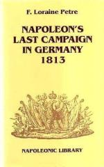 Napoleon's Last Campaign in Germany 1813