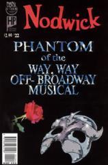 "#22 ""Phantom of the Way, Way Off-Broadway Musical"""