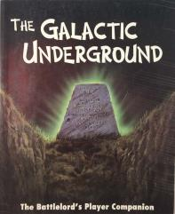 Galactic Underground, The