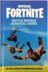 Official Fortnite Battle Royale Survival Guide