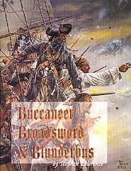 Buccaneer, Broadsword & Blunderbuss