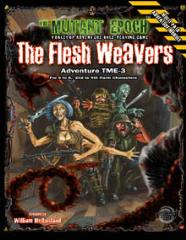 Flesh Weavers, The