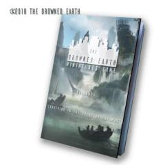 Drowned Earth Rulebook, The