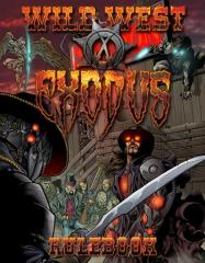 Wild West Exodus - Core Rulebook