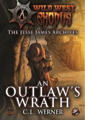 Jesse James Archives, The #2 - An Outlaw's Wrath
