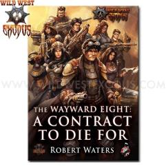 Wayward Eight, The - A Contract to Die For