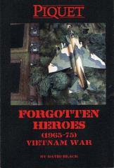 Forgotten Heroes - Vietnam War 1965-75
