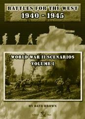 WWII Scenarios #1 - Battles for the West 1940-1945