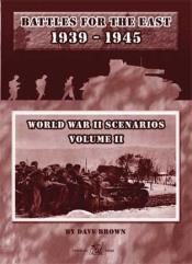 WWII Scenarios #2 - Battles for the East 1939-1945