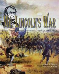 Mr. Lincoln's War - Regimental Combat in the ACW