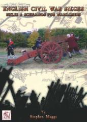 English Civil War Sieges - Rules & Scenarios for Wargamers