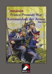 Franco-Prussian War - Kommandant der Armee/Commandant de Bataille
