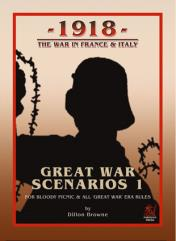 Great War Scenarios #1 - 1918, The War in France & Italy