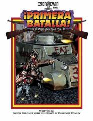 Primera Batalla! - The Spanish Civil War 1936-39