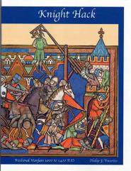 Knight Hack - Medieval Warfare 1000 to 1400 A.D (2nd Edition)