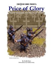 Price of Glory - Skirmish Wargaming in the War to End All War