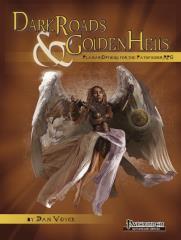 Dark Roads & Golden Hells