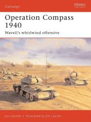 Operation Compass 1940 - Wavell's Whirlwind Offensive