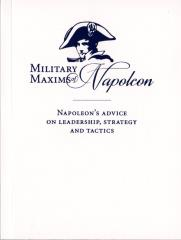 Military Maxims of Napoleon