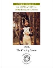 Special Study #5 - The Companion to 1806, Rossbach Avenged - The Coming Storm