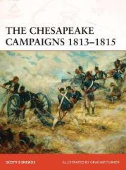 Chesapeake Campaigns 1813-15, The