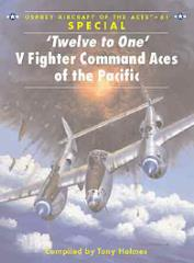 Twelve to One - V Fighter Command Aces of the Pacific