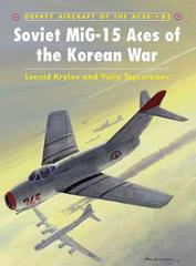 Soviet MiG-15 Aces of the Korean War