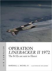 Operation Linebacker II 1972 - The B-52s