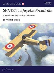 SPA124 Lafayette Escadrille - American Volunteer Airmen in World War 1