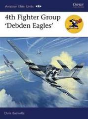 4th Fighter Group - Debden Eagles