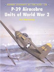 P-39 Aircobra Aces of World War 2