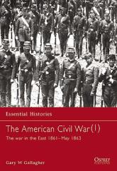 American Civil War, The (1) - The War in the East 1861-May 1863
