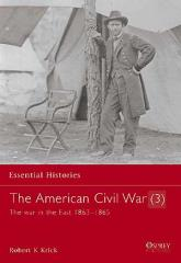 American Civil War, The (3) - The War in the East 1863-1865