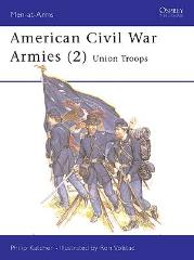 American Civil War Armies (2) - Union Troops