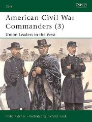 American Civil War Commanders (3) - Union Leaders in the West